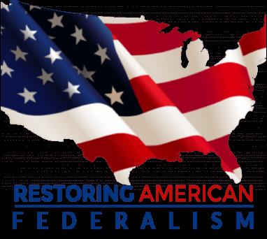 Restoring American Federalism